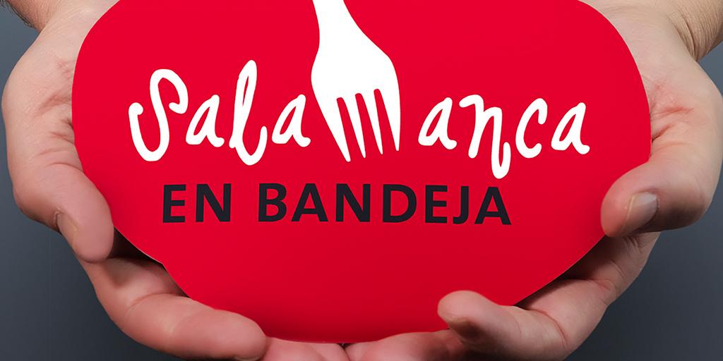 Salamanca en bandeja lanza la campaña «Calidad sin ir más lejos»