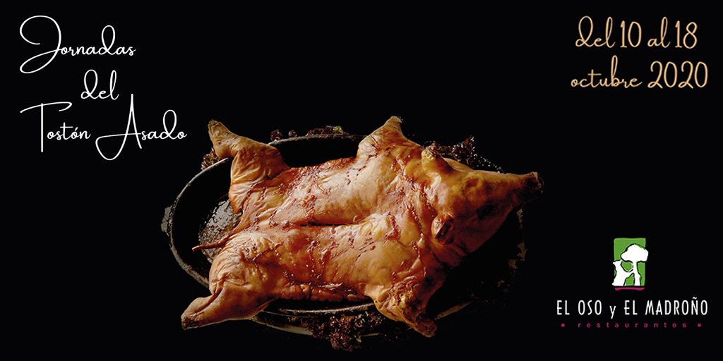 El restaurante El Oso y el Madroño organiza unas jornadas del tostón asado